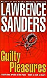 Sanders, Lawrence: Guilty Pleasures (New English library)