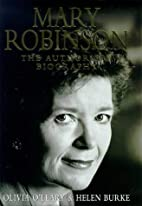 Mary Robinson: The Authorised Biography by…