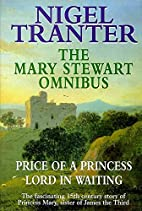 Mary Stewart Omnibus: Price of a Princess /…