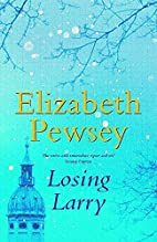 Losing Larry by Elizabeth Pewsey