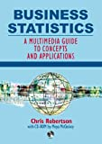 McCloskey, Moya: Business Statistics : A Multimedia Guide to Concepts and Applications