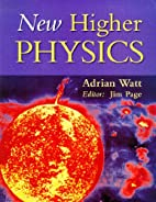 New Higher Physics by Adrian Watt