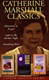 Marshall, Catherine: Catherine Marshall Classics