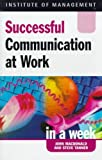 MacDonald, John: Communication at Work (Successful business in a week)