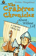 Absent Without Leif (Crabtree Chronicles) by…