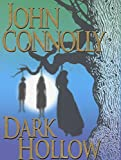 Connolly, John: Dark Hollow