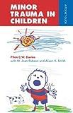 Smith, Alison: Minor Trauma in Children (Arnold Publication)