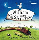 Kelly, Mij: William and the Night Train