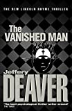 JEFFERY DEAVER: THE VANISHED MAN