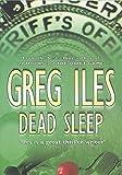 Greg Iles: Dead Sleep