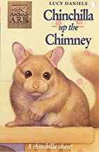 Chinchilla Up the Chimney by Lucy Daniels