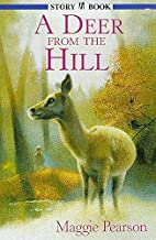 A Deer from the Hill (Hodder story book) by…