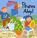 McKay, Hilary: Pirates Ahoy