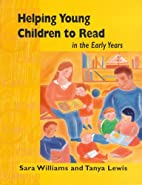Helping Young Children to Read in the Early…