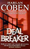 Coben, Harlan: Deal Breaker (New English library)
