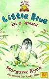 Ryan, Margaret: Little Blue in a Mess (My first read alone: Little Blue)