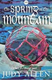 Allen, Judy: The Spring on the Mountain (Hodder silver series)
