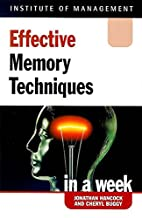 Effective Memory Techniques in a Week…