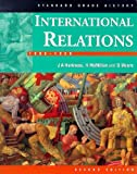 Harkness, James: International Relations, 1890-1930 (Standard Grade History)