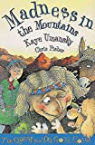 Umansky, Kaye: The Quest for 100 Gold Coins: Madness in the Mountains Bk. 2 (Hodder storybook: The quest for 100 gold coins)