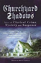 Churchyard Shadows by Kevin Carolan