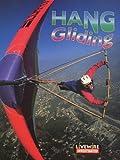 Billings, Henry: Livewire Investigates Hang Gliding (Livewires)