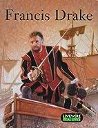 Francis Drake by Sandra Woodcock