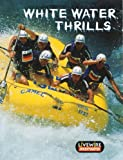 Billings, Henry: White Water Thrills