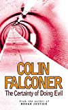 Falconer, Colin: Certainty of Doing Evil