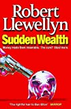 Llewellyn: Sudden Wealth
