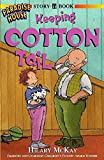 McKay, Hilary: Keeping Cotton Tail (Paradise House)