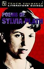 Poetry of Sylvia Plath (Teach Yourself…