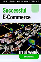 Successful E-Commerce In A Week by Dave…