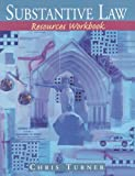 Turner, Chris: Substantive Law Resources Workbook