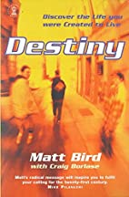 Destiny: Discover the Life You Were Created…
