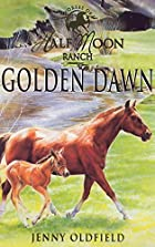 Golden Dawn by Jenny Oldfield