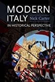 Carter, Nick: Modern Italy in Historical Perspective