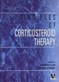 Paget, Stephen: Principles of Corticosteroid Therapy (Hodder Arnold Publication)