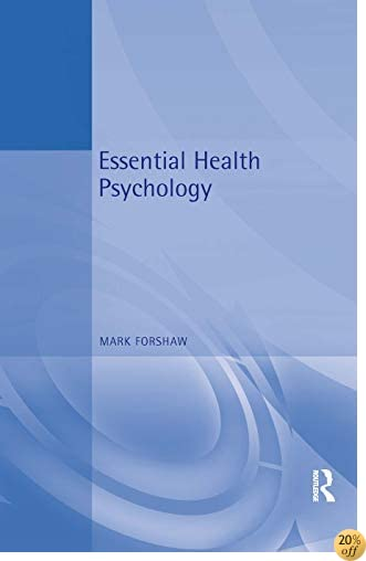 Essential Health Psychology (Essential Psychology)