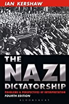 The Nazi Dictatorship: Problems and&hellip;