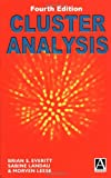Everitt, Brian S.: Cluster Analysis