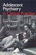 Adolescent Psychiatry in Clinical Practice…