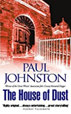 The House of Dust by Paul Johnston