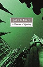 Murder of Quality by John Le Carre