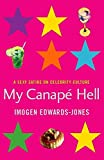 Edwards-Jones, Imogen: My Canape Hell