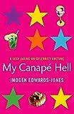 Edwards-Jones, Imogen: My Canape Hell