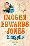 Edwards-Jones, Imogen: Shagpile