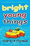 Thomas, Scarlett: Bright Young Things
