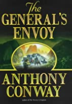 The General's Envoy by Anthony Conway