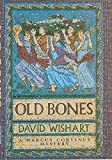 Wishart, David: Old Bones (A Marcus Corvinus Mystery)